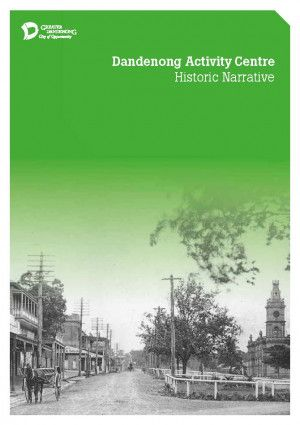 Dandenong Historic Narrative Cover